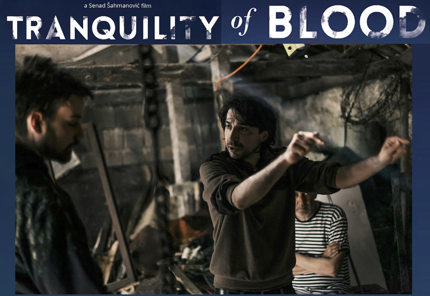 "Director Senad Sahmanovic Questions if Forgiveness Is Possible in ""Tranquility of Blood"""