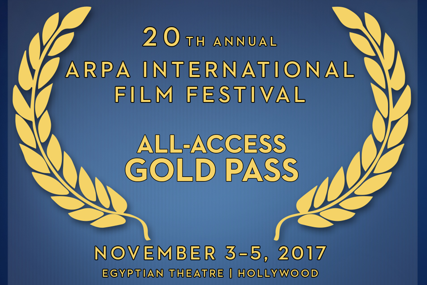 All-Access Festival Gold Pass – 2017 Arpa IFF